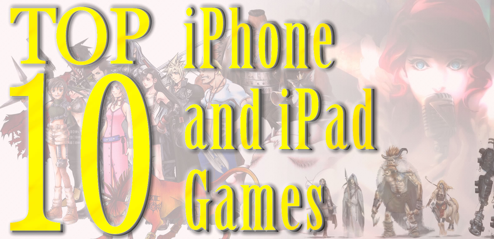 Top Ten iPhone and iPad Games