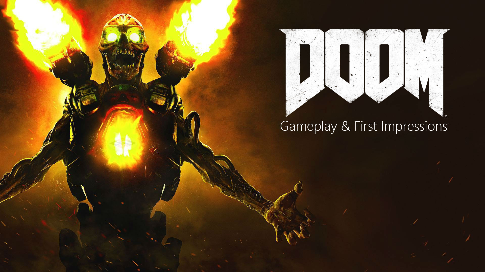 DOOM Gameplay and First Impressions