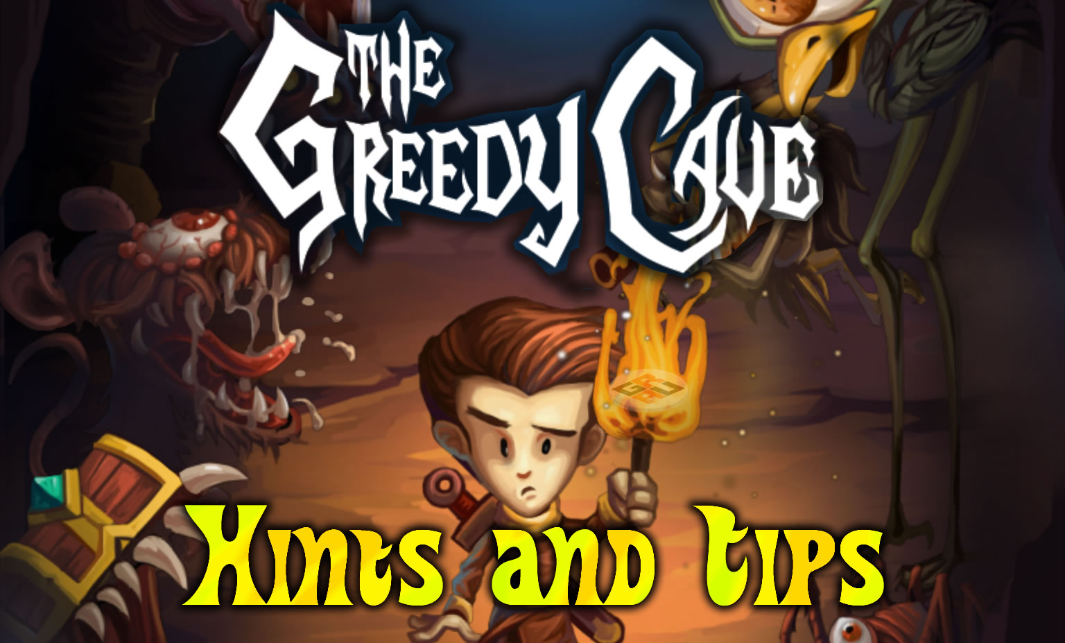 The Greedy Cave Hints and Tips