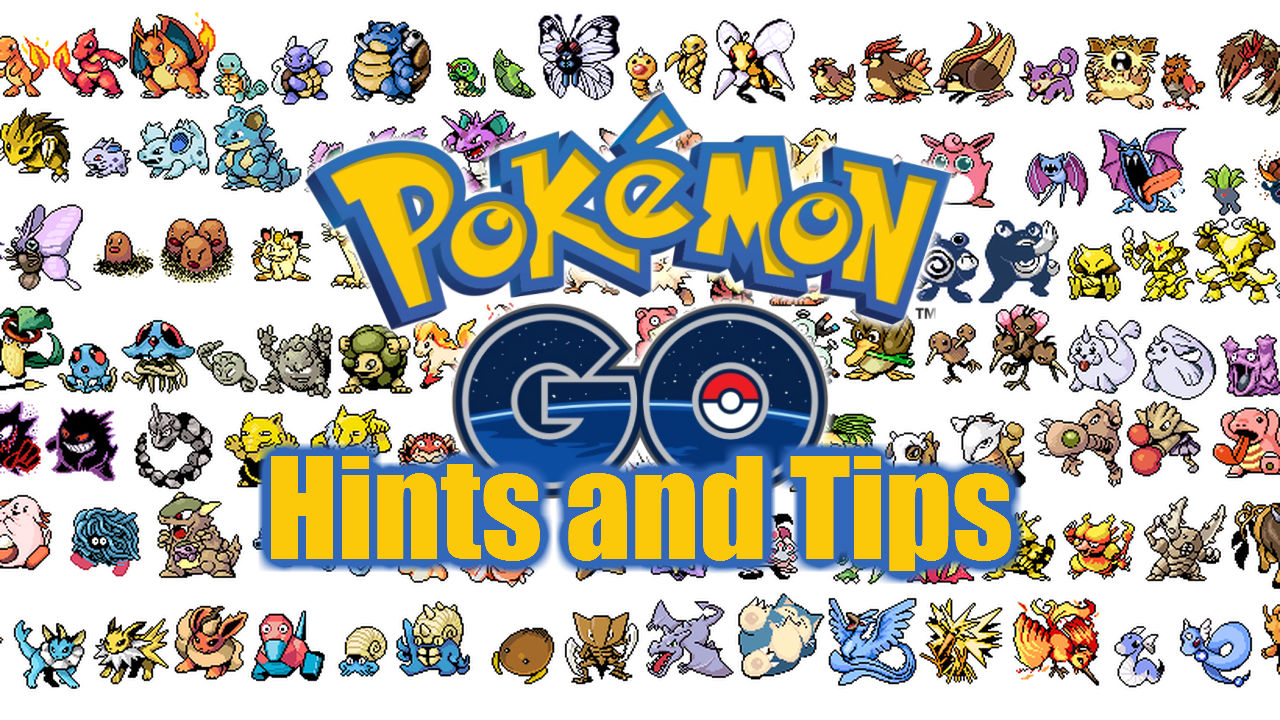Pokemon GO Hints and Tips