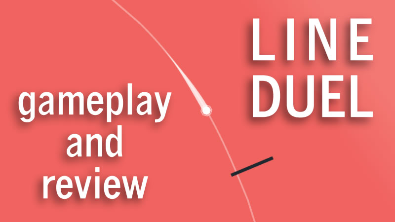 Line Duel Gameplay and Review