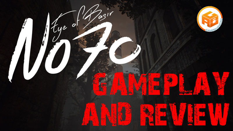 No70: Eye of Basir Gameplay and Review