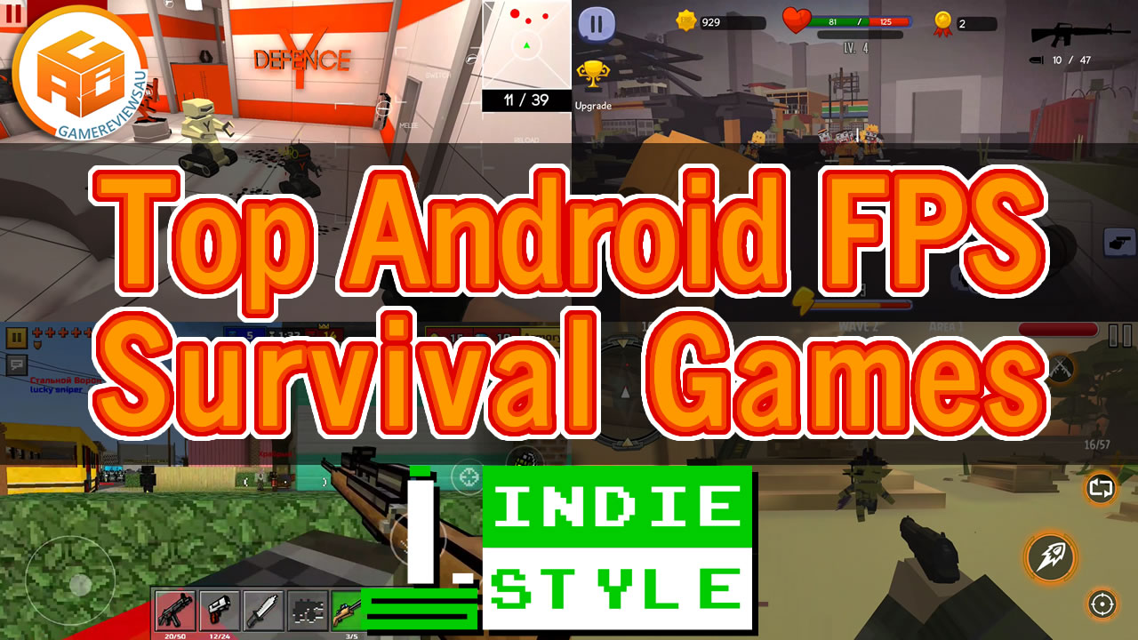 Top Android FPS Survival Games