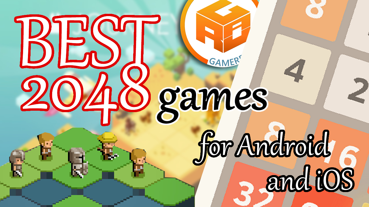 Best 2048 Games for Android and iOS