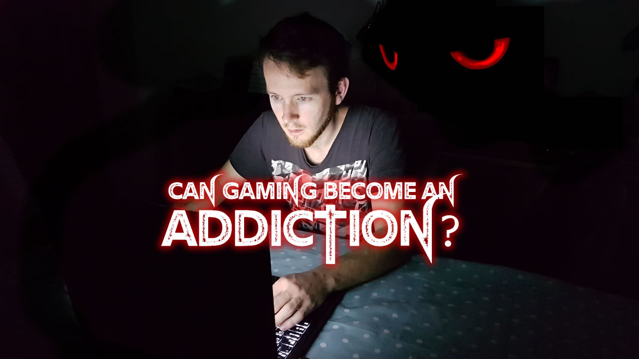Can Gaming Become an Addiction