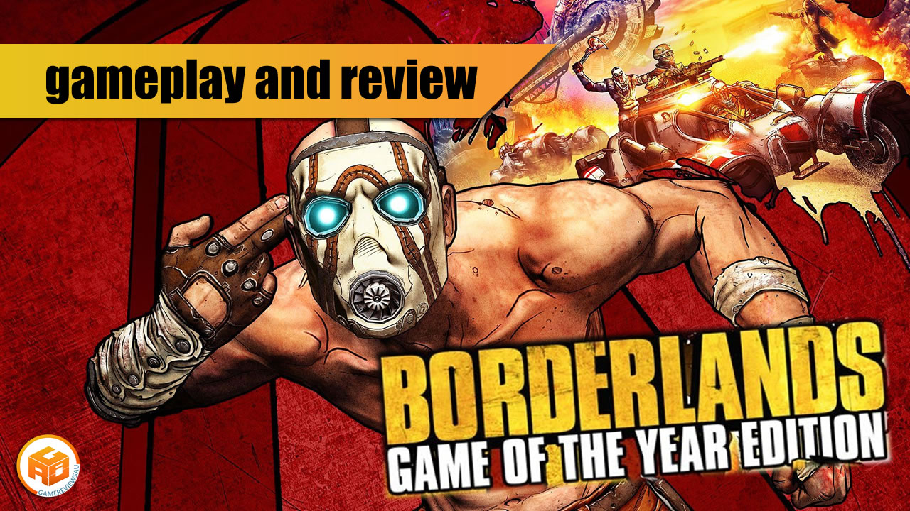 borderlands goty enhanced edition gameplay and review